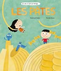 LES PATES (COLL. JE SAIS CE QUE JE MANGE)//DOCUMENTAIRES/RICOCHET/