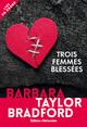 TROIS FEMMES BLESSEES///EDTS RETROUVEES/