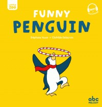 FUNNY PENGUIN (COLL. LITTLE ZOO)//ALBUMS/ABC MELODY/