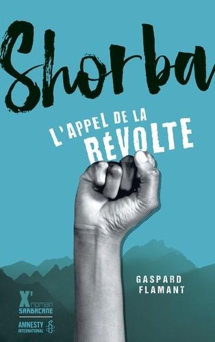 SHORBA, L'APPEL DE LA REVOLTE//EXPRIM'/SARBACANE/