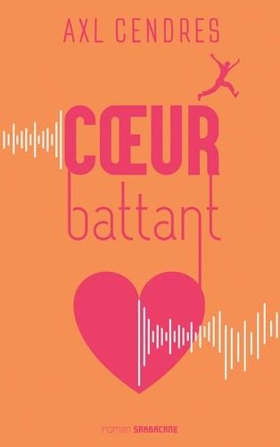 COEUR BATTANT//EXPRIM'/SARBACANE/