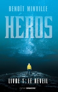 HEROS (LIVRE 1) - LE REVEIL//EXPRIM'/SARBACANE/