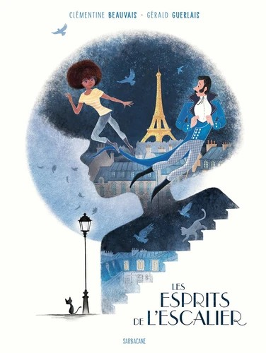 LES ESPRITS DE L'ESCALIER//ALBUMS SARBACANE/SARBACANE/