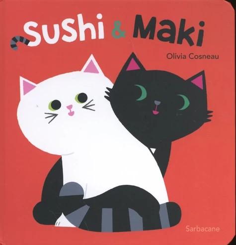 SUSHI ET MAKI//EVEIL SARBACANE/SARBACANE/