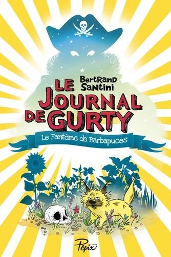 LE JOURNAL DE GURTY//PEPIX/SARBACANE/