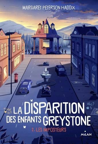 LA DISPARITION DES ENFANTS GREYSTONE, TOME 02/2/LA DISPARITION DES ENFANTS GREYS