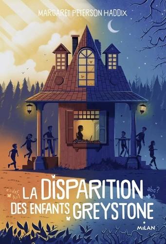 LA DISPARITION DES ENFANTS GREYSTONE, TOME 01/1/LA DISPARITION DES ENFANTS GREYS