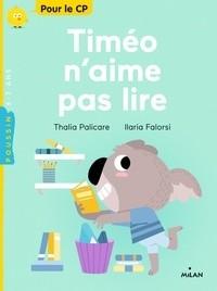 TIMEO N'AIME PAS LIRE//MILAN POUSSIN/MILAN/