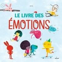 LE LIVRE DES EMOTIONS - NE//ALBUMS 3 - 7 ANS/MILAN/