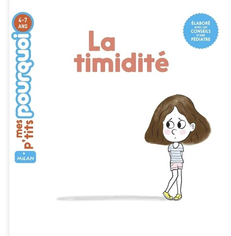 LA TIMIDITE//MES P'TITS POURQUOI/MILAN/