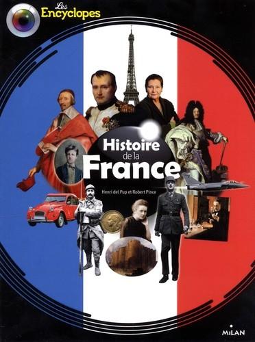 HISTOIRE DE LA FRANCE NE//LES ENCYCLOPES/MILAN/