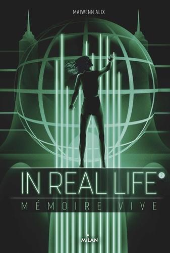 IN REAL LIFE, TOME 02/2/IN REAL LIFE/MILAN/IN REAL LIFE