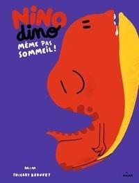 NINO DINO - MEME PAS SOMMEIL !//NINO DINO/MILAN/