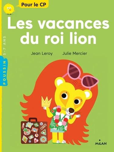 LES VACANCES DU ROI LION//MILAN POUSSIN/MILAN/