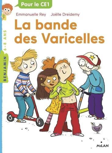 LA BANDE DES VARICELLES//MILAN BENJAMIN/MILAN/
