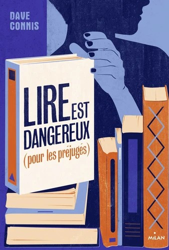 LIRE EST DANGEREUX (POUR LES PREJUGES)//LITTERATURE ADO/MILAN/