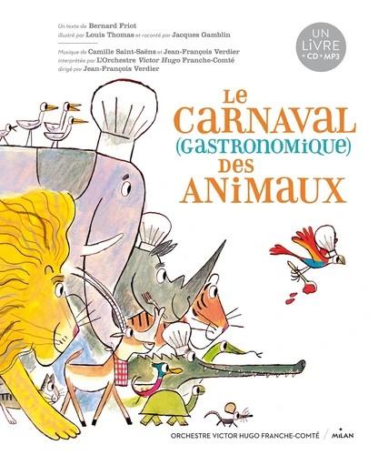 LE CARNAVAL GASTRONOMIQUE DES ANIMAUX//ALBUMS-CD/MILAN/