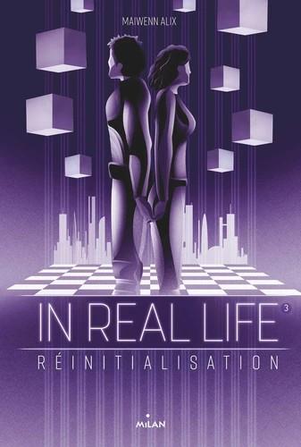 IN REAL LIFE, TOME 03/3/IN REAL LIFE/MILAN/IN REAL LIFE