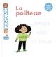 LA POLITESSE//MES P'TITS POURQUOI/MILAN/