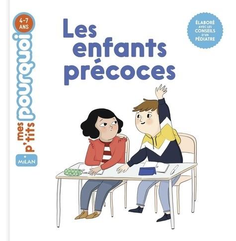 LES ENFANTS PRECOCES//MES P'TITS POURQUOI/MILAN/