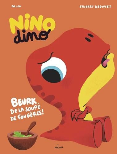 NINO DINO - DE LA SOUPE DE FOUGERES ?//NINO DINO/MILAN/