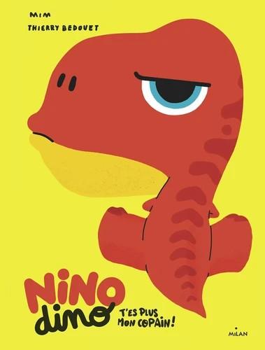 NINO DINO - T'ES PLUS MON COPAIN?!//NINO DINO/MILAN/
