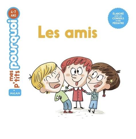LES AMIS//MES P'TITS POURQUOI/MILAN/
