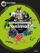 LE COMPORTEMENT ANIMAL//LES ENCYCLOPES/MILAN/
