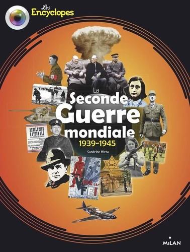 LA SECONDE GUERRE MONDIALE//LES ENCYCLOPES/MILAN/