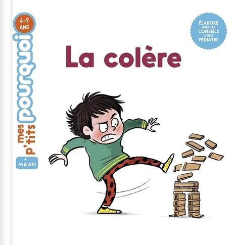 LA COLERE//MES P'TITS POURQUOI/MILAN/