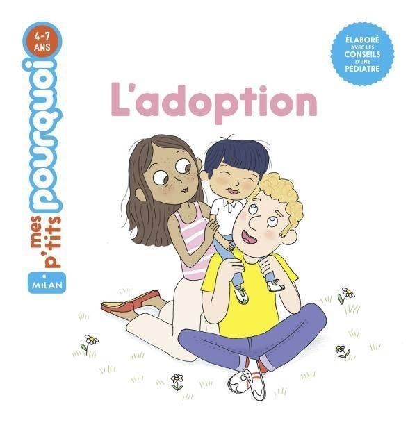 L'ADOPTION//MES P'TITS POURQUOI/MILAN/