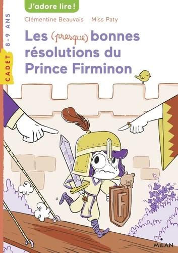 LES (PRESQUE) BONNES RESOLUTIONS DU PRINCE FIRMINON//MILAN CADET/MILAN/