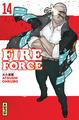 FIRE FORCE - TOME 14/14/SHONEN KANA/KANA/FIRE FORCE