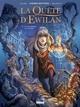 LA QUETE D'EWILAN - TOME 01/1/24X32/GLENAT/LA QUETE D'EWILAN