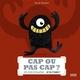 CAP OU PAS CAP ?//ALBUMS ANIMES EVEIL/MILAN/