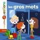 LES GROS MOTS//MES P'TITES QUESTIONS/MILAN/
