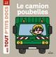 LE CAMION POUBELLES//MES TOUT P'TITS DOCS/MILAN/