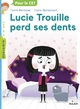LUCIE TROUILLE PERD SES DENTS/162/MILAN BENJAMIN/MILAN/