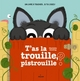 T'AS LA TROUILLE, PISTROUILLE ?//ALBUMS ANIMES EVEIL/MILAN/