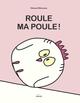 ROULE, MA POULE?!//ALBUMS EVEIL/MILAN/