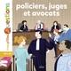 POLICIERS, JUGES ET AVOCATS//MES P'TITES QUESTIONS VIVRE ENSEMBLE/MILAN/