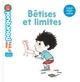 BETISES ET LIMITES//MES P'TITS POURQUOI/MILAN/