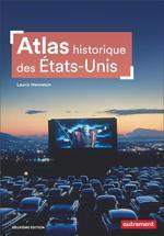 ATLAS HISTORIQUE DES ETATS-UNIS//ATLAS/AUTREMENT/ATLAS MEMOIRES