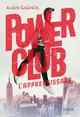 POWER CLUB - TOME 1 L'APPRENTISSAGE/01/GF POWER CLUBS/SYROS JEUNESSE/