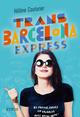 TRANS BARCELONA EXPRESS//GRAND FORMAT SYROS/SYROS JEUNESSE/