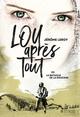 LOU, APRES TOUT - TOME 3 LA BATAILLE DE LA DOUCEUR/3/GRAND FORMAT SYROS/SYROS JE