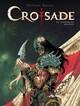 CROISADE - TOME 3 - LE MAITRE DES MACHINES///LOMBARD/CROISADE