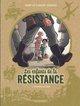 LES ENFANTS DE LA RESISTANCE - TOME 1 - PREMIERES ACTIONS/1//LOMBARD/LES ENFANTS