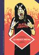 LA PETITE BEDETHEQUE DES SAVOIRS - TOME 4 - LE HEAVY METAL. DE BLACK SABBATH AU