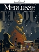M. PAGNOL EN BD : MERLUSSE - HISTOIRE COMPLETE/MER/GRAND ANGLE/BAMBOO/MARCEL PAG